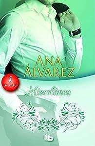 Miscelánea par Ana Alvarez
