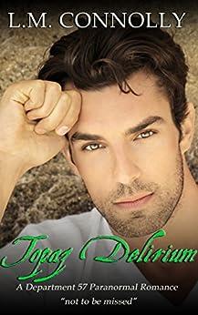 Topaz Delirium: Department 57 by [Connolly, L.M.]