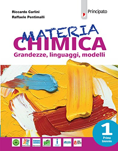 Materia chimica. Per le Scuole superiori. Con e-book. Con espansione online: 1