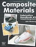 Composite Matrials Fabrication (Composite Garage)