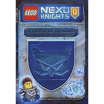 Il Codice Dei Cavalieri. Manuale Dello Scudiero. Lego Nexo Knights