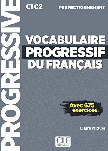 Vocabulaire progressif du français. Niveau perfectionnemnet. Per le Scuole superiori. Con espansione online. Con CD-Audio (Progressive du français)