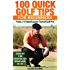 100 Quick Golf Tips for Beginners: From a 14-Handicapper Turned Golf Pro