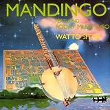 Songtexte von Mandingo - Watto Sitta