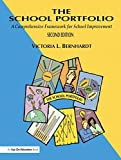 School Portfolio, The: A Comprehensive Framework for School Improvement