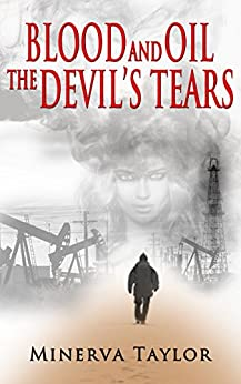Blood and Oil; The Devil's Tears  The Russian Trilogy Book 3 by [Taylor, Minerva]