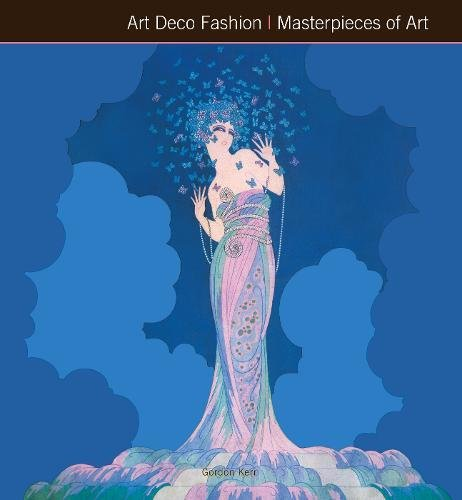 Art Deco Fashion Masterpieces of Art