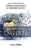 La fin des Empires (French Edition)