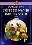 L'école des dragons - Tome 2 - Tempête en plein ciel