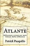 eBook Gratis da Scaricare Atlante Riflessioni e azioni per mete lontane dalla sofferenza (PDF,EPUB,MOBI) Online Italiano