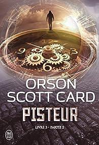 Pisteur, tome 3, partie 2 par Orson Scott Card