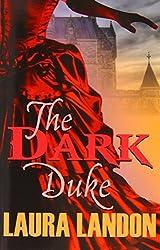 The Dark Duke by Laura Landon (2014-02-19)