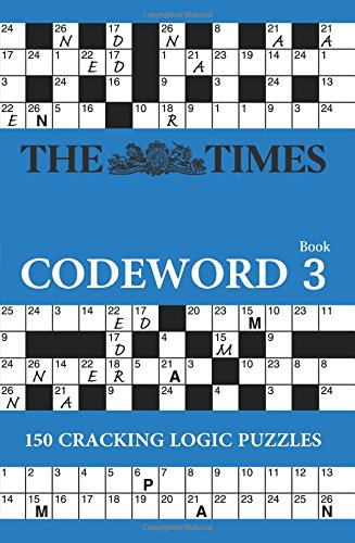 The Times Codeword 3: 150 Cracking Logic Puzzles por The Times Mind Games