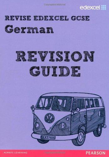 REVISE Edexcel: Edexcel GCSE German Revision Guide (REVISE Edexcel GCSE MFL 09)