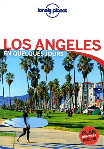 Los Angeles En quelques jours - 3ed par Lonely Planet LONELY PLANET