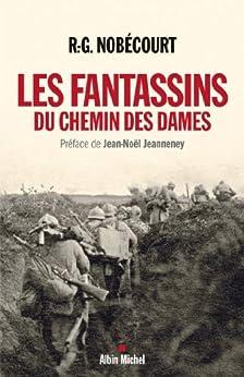Les Fantassins du Chemin des Dames par [Nobécourt, René-Gustave]