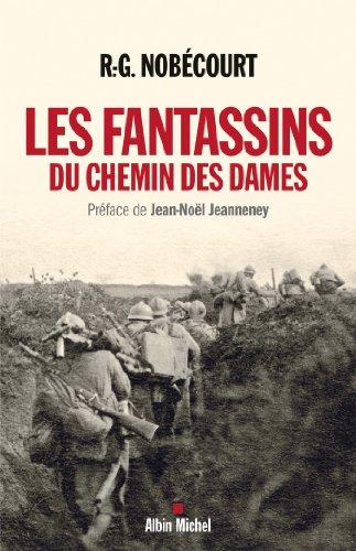 Les Fantassins du Chemin des Dames (ESSAIS DOC.) par René-Gustave Nobécourt