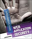 Web Application Security (Beginner's Guide (McGraw Hill))