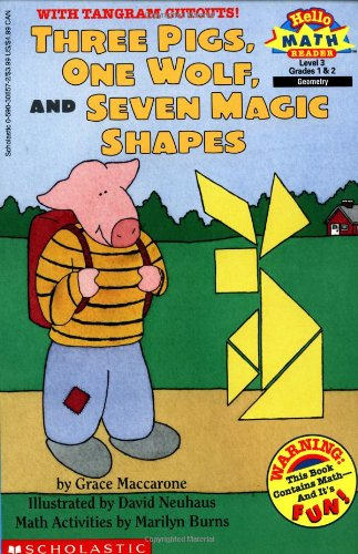 Scholastic Reader Level 3: Three Pigs, One Wolf, Seven Magic Shapes (Hello Math Reader. Level 3)