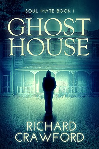 free kindle book Ghost House (Soul Mate - Book One)