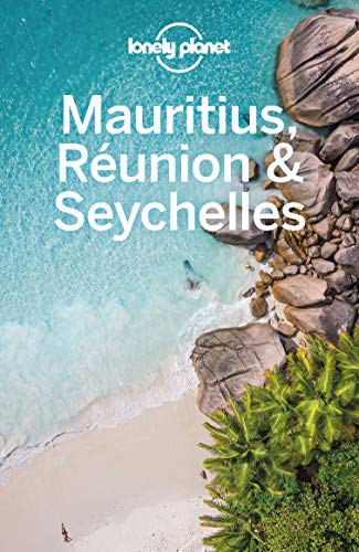 Lonely Planet Mauritius, Reunion & Seychelles (Travel Guide) (English Edition)