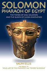 Solomon, Pharaoh of Egypt: The United Monarchy in Egypt (Egyptian Testament) (Volume 4) by Ralph Ellis (2002-11-01)