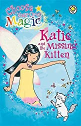 Katie and the Missing Kitten - Choose Your Own Magic (Rainbow Magic) by Daisy Meadows (2010-01-07)