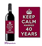 Keep Calm 40th Ruby Wedding Anniversary Wine bottle label Celebration Gift for Women and Men.