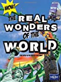 Not for Parents Real Wonders of the World (Lonely Planet Not for Parents)