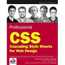 Professional CSS: Cascading Style Sheets for Web Design by Christopher Schmitt (2005-07-29)