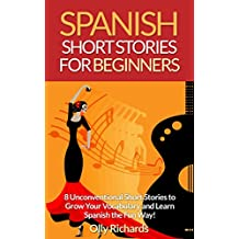 Amazon spanish kindle ebooks kindle store spanish short stories for beginners 8 unconventional short stories to grow your vocabulary and learn fandeluxe Choice Image