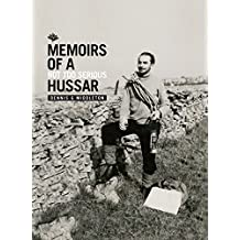 Memoirs of a not too serious Hussar