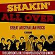 Shakin' All Over - Great Australian Rock