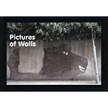 Pictures of Walls by Banksy (2005-01-01)