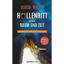 Höllenritt durch Raum und Zeit: Astronaut Ulrich Walter erklärt die Raumfahrt