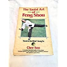 The Taoist Art of Feng Shou: 'Hand of the Wind' Kung Fu
