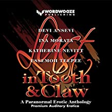 Lust in Tooth and Claw: A Paranormal Erotic Anthology