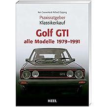 Ratgeber Klassikerkauf: VW Golf GTI. Alle Modelle 1979-1991