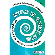 Discover the Alchemist Within: Taking the First Step Towards Personal Growth