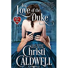 For Love of the Duke (The Heart of a Duke Series Book 1) (English Edition)