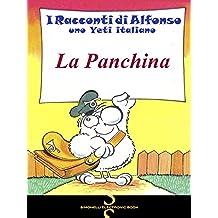 LA PANCHINA (I Racconti di Alfonso, uno Yeti italiano Vol. 5)
