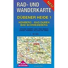 Rad- und Wanderkarte Dübener Heide 1: Kemberg, Bad Düben, Bad Schmiedeberg: Mit Authausen, Bergwitz, Kossa, Radis, Reinharz, Schköna, Schwemsal, ... Mit UTM-Gitter für GPS. Maßstab 1:35.000.