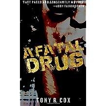 A Fatal Drug