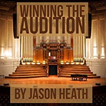 Winning the Audition: Turbocharge Your Orchestral Audition