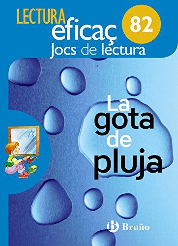 La gota de pluja Joc de Lectura: 82 - 9788469615539
