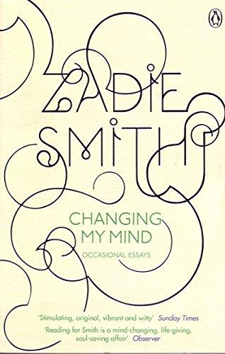 Changing My Mind: Occasional Essays por Zadie Smith