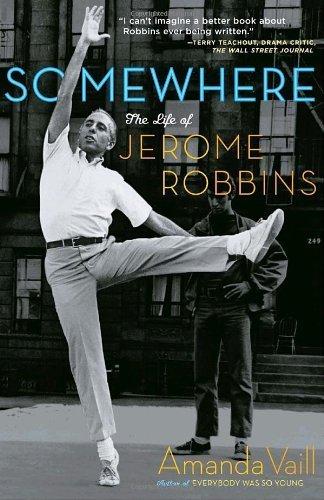 Portada del libro Somewhere: The Life of Jerome Robbins by Amanda Vaill (2008-05-06)