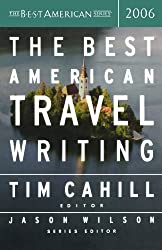 The Best American Travel Writing (Best American Travel Writing (Paperback))