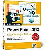 PowerPoint 2013: Die Anleitung in Bildern
