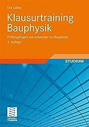 Klausurtraining Bauphysik: Prüfungsfragen mit Antworten zur Bauphysik